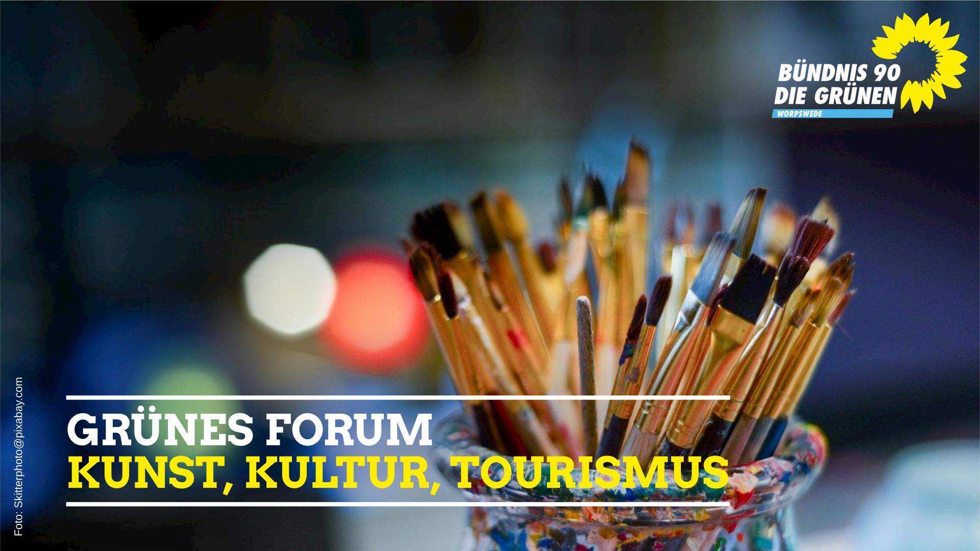 Grünes Forum: Kunst, Kultur, Tourismus
