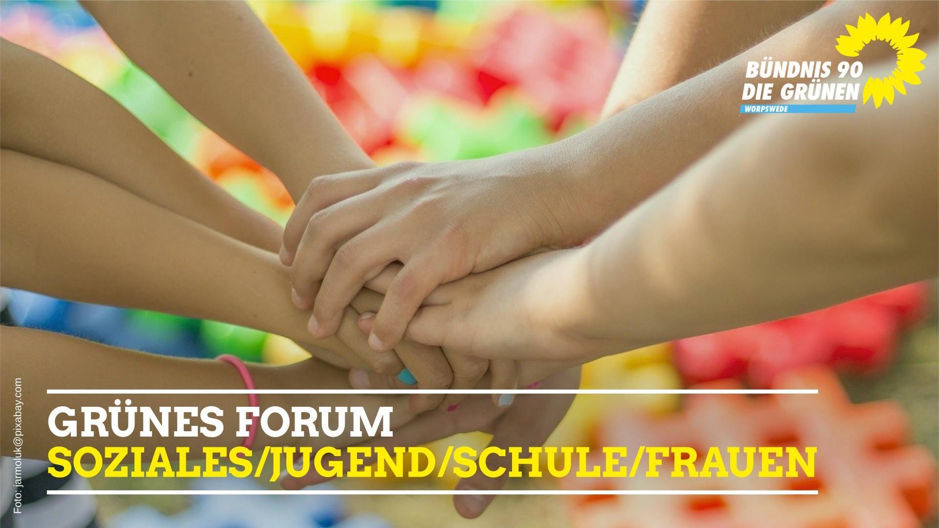 Grünes Forum: Schule, Soziales