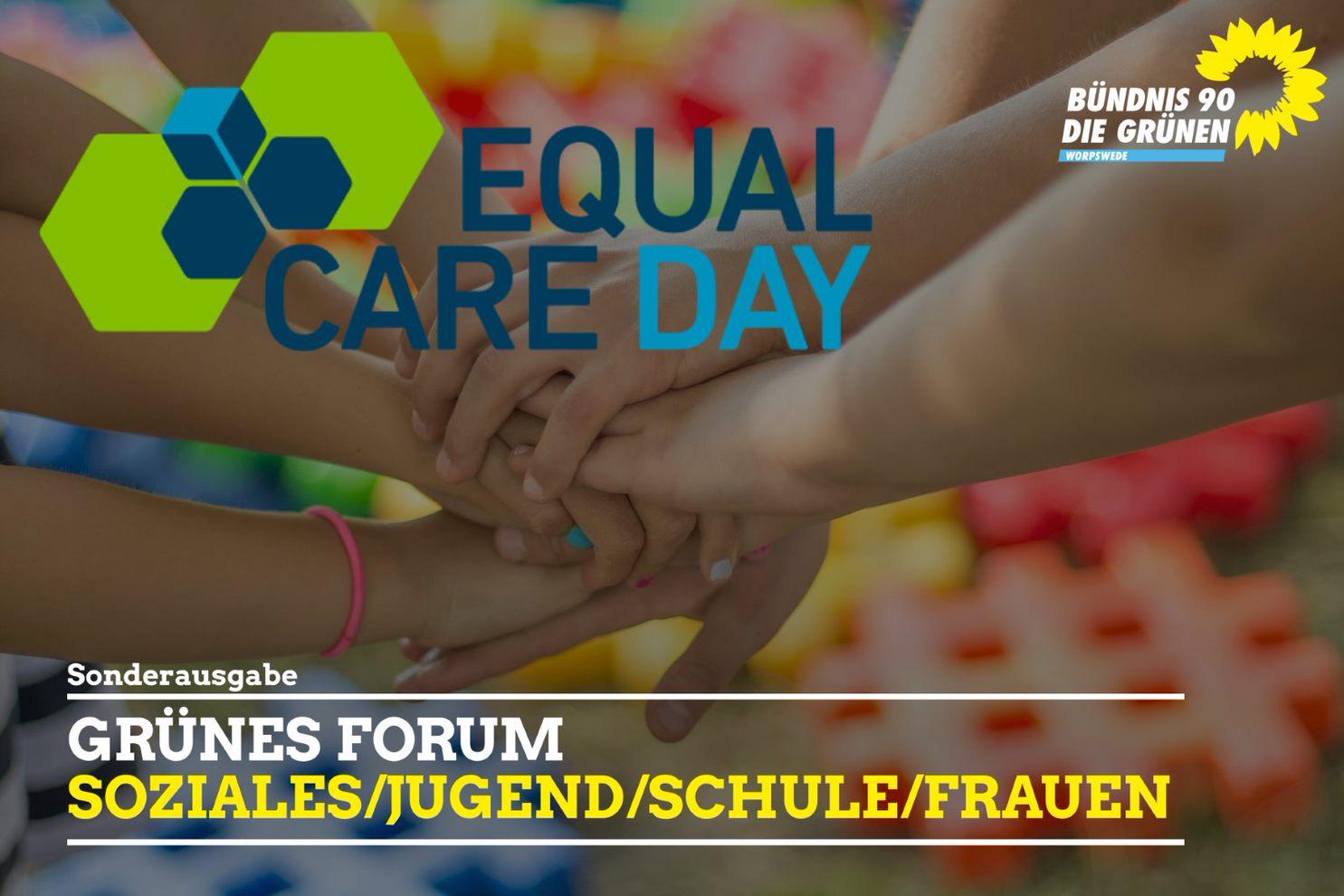Grünes Forum Soziales Sonderausgabe zum Equal Care Day
