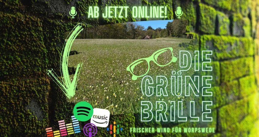 Grüne Brille Podcast - Jetzt Online