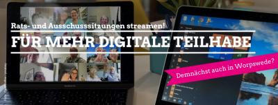Streaming von Rats- und Ausschusssitzungen in Worpswede