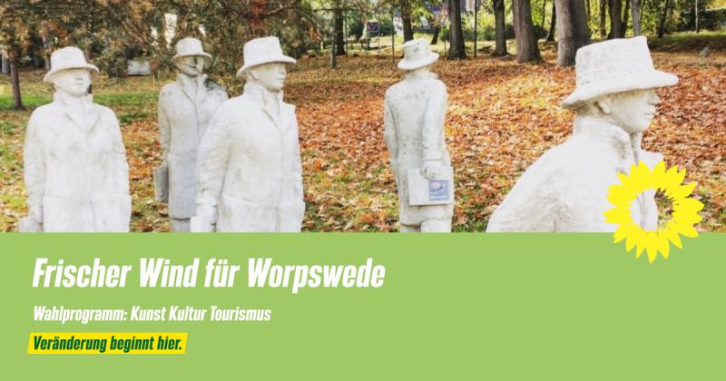 Wahlprogramm Worpswede Kunst Kultur Tourismus