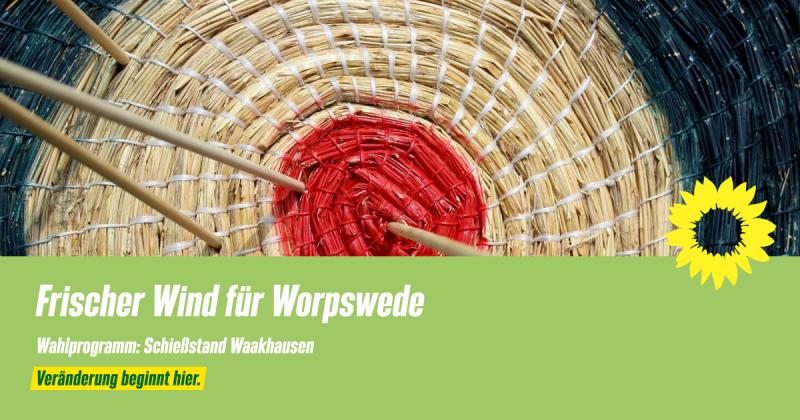 Wahlprogramm Worpswede Schießstand Waakhausen